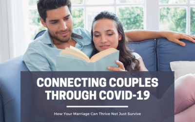 Staying Connected (in Marriage) Through COVID-19